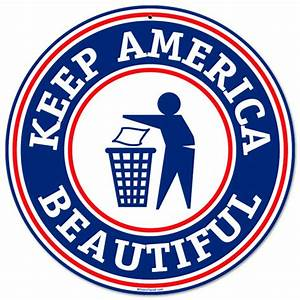 Keep America Beautiful Vintage Metal Sign