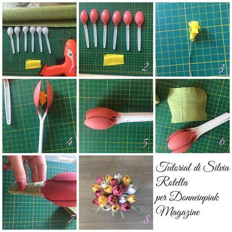 fiori con cucchiai di plastica tulipani fai da te con cucchiai di plastica donneinpink