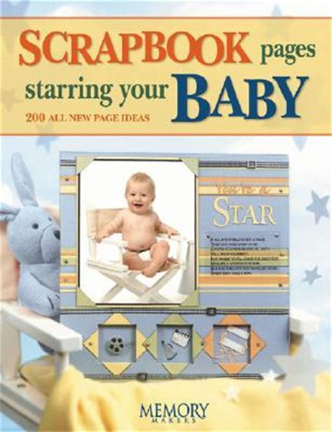 scrapbook pages starring  baby    page ideas