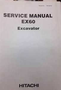 Hitachi Ex60 Plain Excavator Service Manual Shop Repair