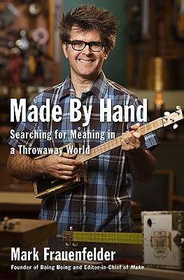 hand searching  meaning   throwaway world  mark frauenfelder reviews
