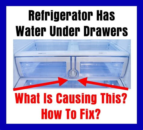 whirlpool filter refrigerator has water drawers what is causing