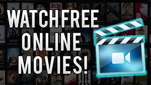 Top 5 Best Sites For Watching Online Movies Hd For Free