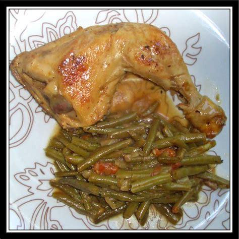 cuisiner les cuisses de poulet poulet haricots verts et tomate fait maison par lilouina