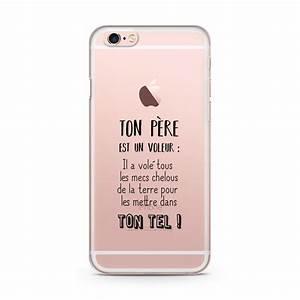 Coque Iphone 6 : coque iphone 6 6s ton pere est un voleur ~ Teatrodelosmanantiales.com Idées de Décoration