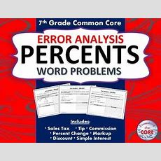 Percents Word Problems  Error Analysis (find The Error)  Word Problems, Percents And Common Cores