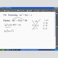 Alg 1b Ch 96  Factoring Ax^2+bx+c Youtube