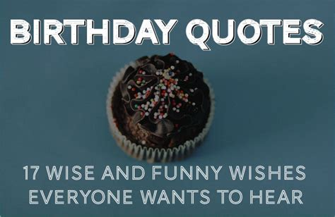 birthday quotes  wise  funny ways   happy birthday
