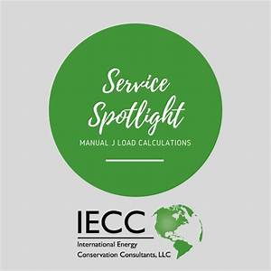 August Service Spotlight  Manual J Load Calculations