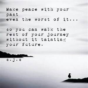 Make Peace With Your Past So It Doesn U0026 39 T Become A Ghost Of