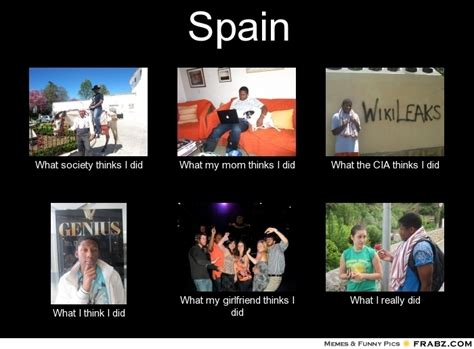Spain Meme - spain meme generator what i do