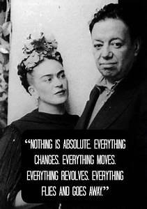 13 Frida Kahlo ... Frida Kahlo Love Quotes