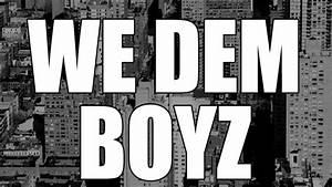 VIN WE DEM BOYZ RMX // MMLD BOYZ - YouTube