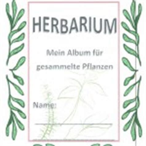 Dies wollen wir verhindern und stellen dir hier eine eür vorlage zur verfügung, die du einfach mit. Herbarium Deckblatt Vorlage Zum Ausdrucken Kostenlos