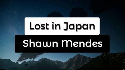 Lost In Japan (lyrics / Lyric Video)