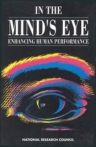 In the Mind's Eye: Enhancing Human Performance | The ...