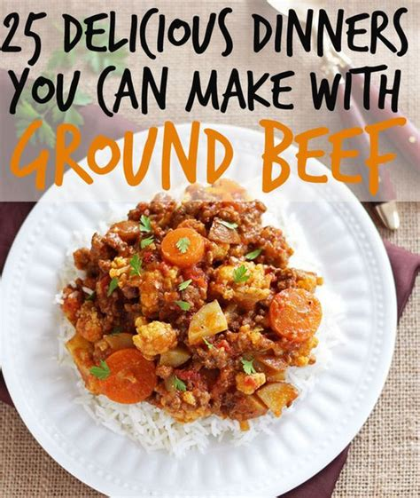 easy things to make with hamburger ground beef recipes dinner with ground beef and turkey on pinterest