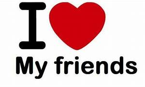 I Love My Friends :: Love :: MyNiceProfile.com