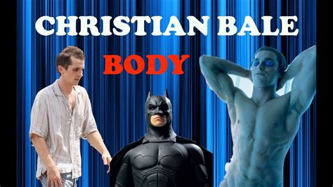 Christian Bale Body Transformations Youtube