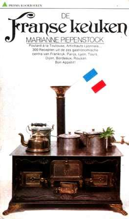 De Franse Keuken by Boekwinkeltjes Nl Piepenstock Marianne De Franse Keuken