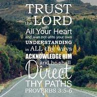 Best Trust In The Lord Ideas And Images On Bing Find What Youll
