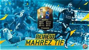 [Review N°14] • Riyad Mahrez TIF • '' El Diamante Argelino ...