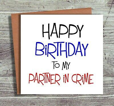 Birthday Wishes For Partner In Crime