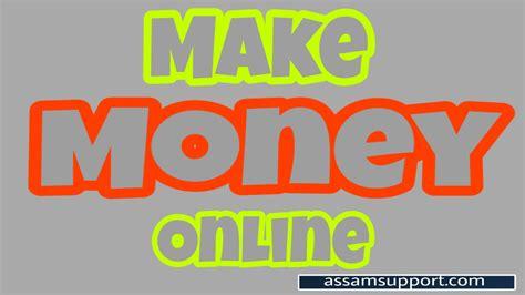 Best Way To Earn Money 4 Best Way To Earn Money 187 Assamsupport