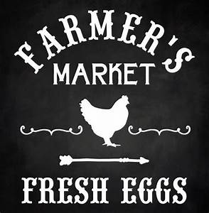 farmers market fresh eggs chicken farm country rustic wood With farmhouse letter stencils