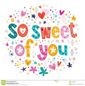so sweet of you stock vector image 46928593