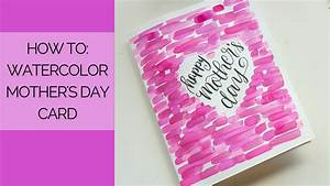 Watercolor Mother's Day Card Tutorial - YouTube