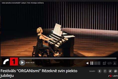 Rēzeknē sākas ērģeļmūzikas festivāls «ORGANismi ...