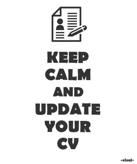 How To Update Your Cv by Keep Calm And Update Your Cv Created By Eleni Keep