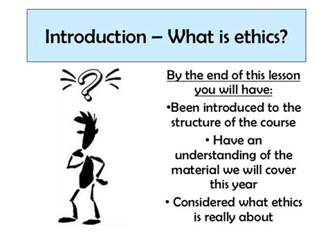 Lesson 1  What Is Ethics