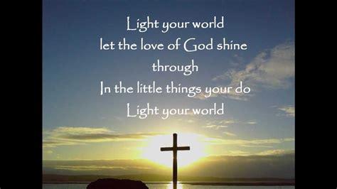 Light Your World Newsong with Lyrics - YouTube