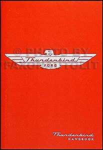 1955 Ford Thunderbird Owners Manual 55 T Bird Tbird Owner