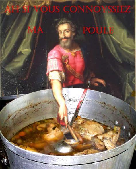 poule au pot histoire de la marmitte aux papilles may 2012