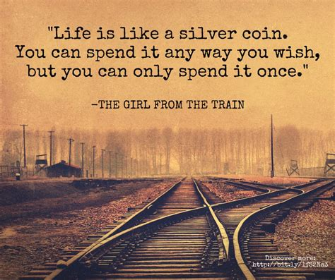 Life Like Train Quotes