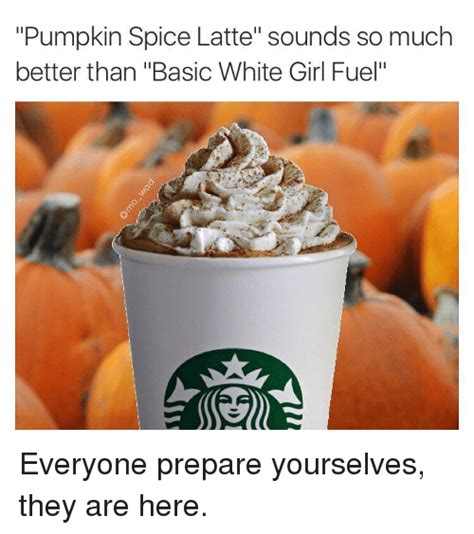 Pumpkin Spice Latte Condom Meme by Pumpkin Spice Memes That Sum Up The Season Perfectly