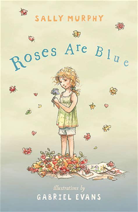 roses  blue  sally murphy