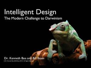 Intelligent Design - The Modern Challenge to Darwinism