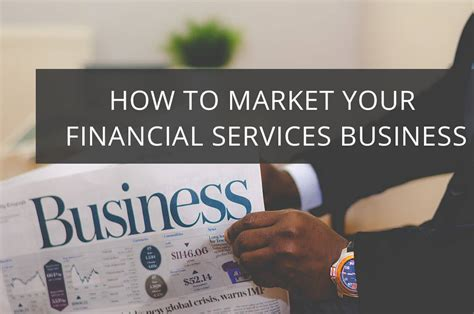 Service Business by How To Market Your Financial Services Business Effectively