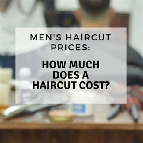 s haircut prices how much does a haircut cost 2019