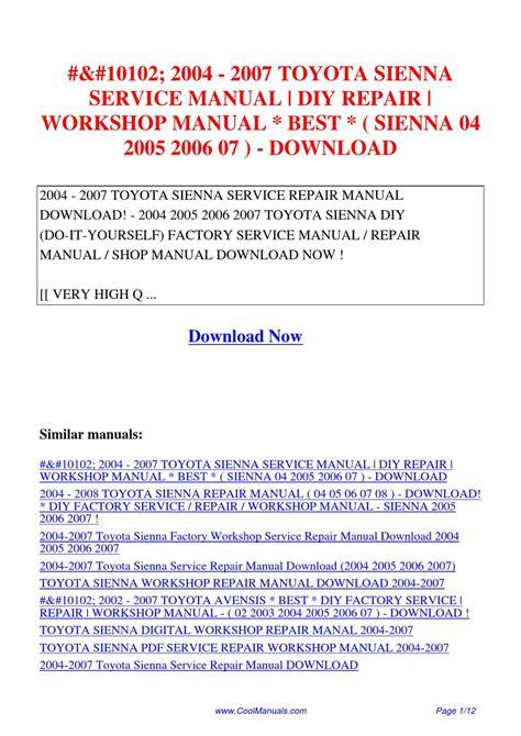 auto repair manual free download 2005 toyota sienna spare parts catalogs 2004 2007 toyota sienna service manual diy repair workshop manual sienna 04 2005 2006 07 by lan
