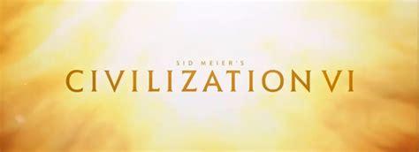 Civilization 6 Trailer