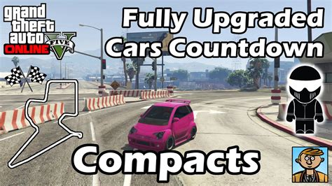 fastest compacts   fully upgraded cars  gta