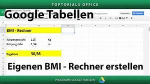 Bmi Berechnen Wie : bmi rechner erstellen body mass index google tabellen spreadsheets toptorials ~ Themetempest.com Abrechnung