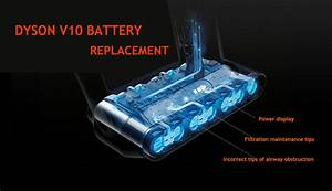 Easy Way To Do Dyson V10 Battery Replacement  The Problem