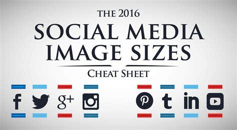 Image In The Media 2016 Social Media Image Sizes Sheet