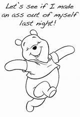 Drunk Coloring Imgur Winnie Pooh Wake Every Being Night Internet Disney Bear Burning Wood sketch template